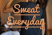 Sweat! / by Katie Appel