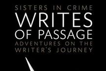 WRITES OF PASSAGE / *AGATHA AWARD NOMINEE* The path of a writing career can be rocky and twisty and full of dead ends. But it's also well-traveled, and in Writes of Passage, fifty-nine mystery authors offer the secrets that helped them navigate their success. / by Henery Press