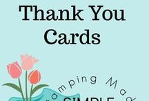 Thank You Cards / This board is inspiration for making hand-made THANK YOU cards using Stampin' Up! Products.