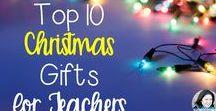 Teacher Christmas Gifts / Christmas gift ideas for teachers