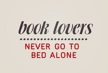 Bibliophile / I like big BOOKS and I can not lie ... / by FRESH GYPSY