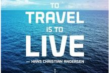 Got the 'Travel Bug'? / Inspiring quotes and sayings for when you have itchy feet!