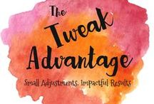 Tweak Advantage / Small Adjustments.Big Impact | Life Strategy for creating the life you envision | www.TweakAdvantage.com