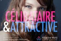 Attractive! / Découvrez en avant-première la prochaine campagne Attractive World