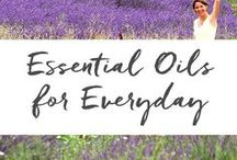 Essential Oils for Everyday / Essential oils are renowned for supporting immunity and balancing emotions.  When used safely, Aromatherapy can be incorporated in daily life as a simple and delightful way to support health.