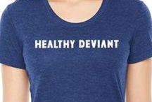 Healthy Deviance