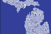 MY Michigan / by Alice Emmert