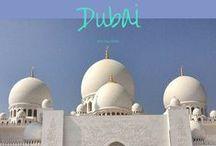 Dubai / This board is about Dubai and Abu Dhabi.. // #dubai #abudhabi / by Lilies Diary