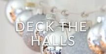 DECK THE HALLS / It's time to deck the halls and make sure your home has that extra touch of sparkle...