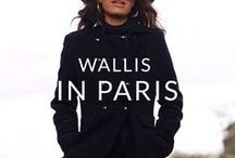 WALLIS IN PARIS / Wallis visits the 'City of Light'- the ultimate stylish city. Don't forget to pin your favourites...