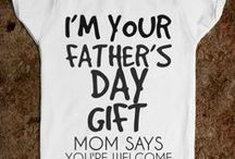 Holiday - Father's Day / Father's Day Gifts and Ideas