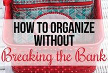 Organizing On a Dime / Frugal Organization / by Helen Reagan