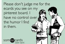 Hahaha! / by Emily Thompson