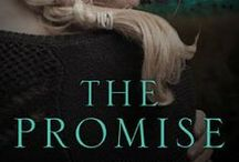 The Promise / A novel that will tug on the heartstrings of readers as it explores how to support and help a loved one even if you don't agree with their decisions.  It also explores the dynamics of how far one will go to keep a promise, reconcile a relationship or save a life.   Inspired by actual events, this riveting story will take you on a wild journey.  Now available for pre-order.