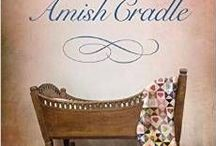 An Amish Cradle / Images from my story, In His Father's Arms, in this novella collection.