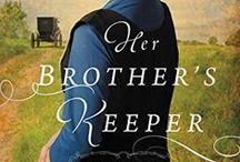 Her Brother's Keeper / Images and inspirations for my characters, scenes, and settings