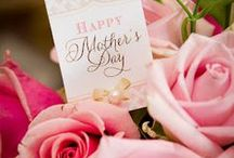 Celebrations - Mother's Day Ideas / by Kelly Worthington