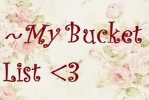 Bucket list / by Rebecca Mains