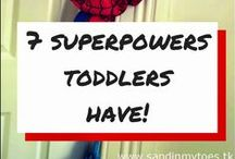 Toddlerisms / Toddlers are interesting creatures, aren't they?