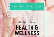 || Health and Wellness ||