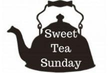 Sweet Tea Sunday Ideas