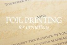 FOIL PRINTING FOR INVITATIONS / Invitations printed with a variety of foil colors and techniques. foil stamping, hot foil stamping, foil print, gold foil, gold foil print, silver foil, silver foil printing, foil stamping, copper foil, copper foil printing, rose gold foil, rose gold foil print, black foil, blush foil, pink foil, orange foil, purple foil, shiny gold print, shiny silver print, gold printing, gold printed invitations