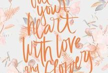 Typography, Calligraphy and Quotes