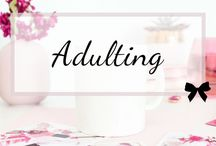 Adulting - Surviving your 20s and 30s / Sometimes adulting is hard, so here's the advice we wish we had in our twenties and thirties. #ThirtyPlusBlogs