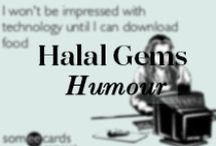 Halal Gems Humour / Foodie/Muslim related Memes and sayings