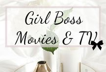 """Girl Boss"" Movies & TV / A collection of movies and tv shows with strong female characters and entrepreneurial spirits."