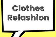 Clothes Refashions