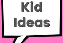 Kid Ideas