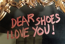 ~ Shoe Love ~ / Ooooh I love shoes! / by Karen Cole