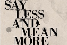 Words to Live By... / by Kelly Young