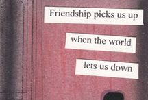 True Friendship  / by Kelly Young