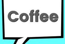 COFFEE / I love all things coffee.  Coffee art, coffee mugs, coffee recipes.  You'll find it all here.