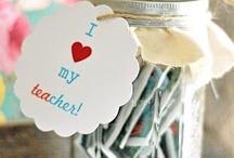 Teacher Gift Ideas / by Sara Armstrong