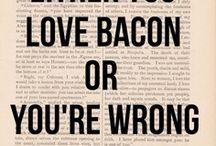 Bacon / by Nanette Dusenbery