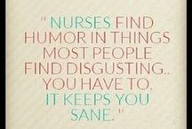 Nurses Rock / by Nanette Dusenbery