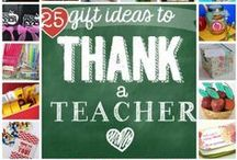 Teacher Crafts and Gifts / by Brigette Rapp Johnson