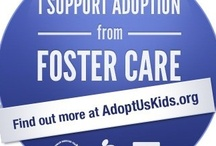 Foster and Adoption / by Erin Henry