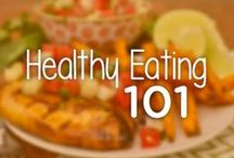 Healthy Eating 101 / by Noom