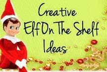 Elf on a Shelf ideas / by Stephanie Roberts
