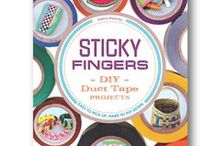 Sticky Fingers: DIY Duct Tape Projects / Sticky Fingers: DIY Duct Tape Projects, a new book by Sophie Maletsky, publishing summer 2014 from #ZestBooks #StickyFingers #StickyFingersDIY