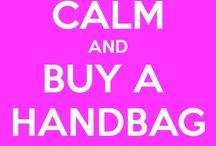 It's in the BAG!! / Women's Best Friend HANDBAGS / by Caren Quadros🌷