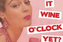 :: Wine O'clock :: / by Laura Jardine