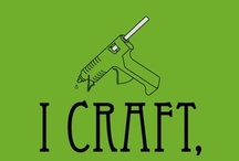 "Things to ""craft-lift"" / by Pink Picker Party"