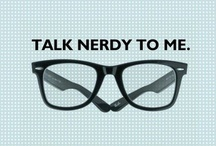 nerd life / by Mandy Wiklund