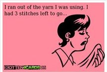 Yarn Humor & Tips / crochet and knitting humor & helpful hints and tips, stitches, ideas for working with yarn / by Marie Herbert