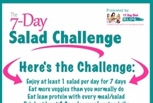 The 7-Day Salad Challenge (17 Day Diet Friendly) / The 17 Day Diet Blog is issuing a challenge to help us regain healthy eating habits: The 7 Day Salad Challenge (17 Day Diet Friendly, of course).  Eat at least 1 salad per day for 7 days. Repeat for 1 more week to gain a new healthy habit.  Remember to eat lean proteins, low-fat dressings (or vinaigrettes are even better), and drink more water as you increase fiber!